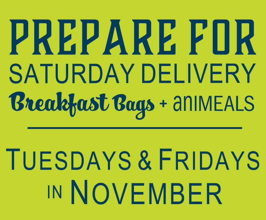 Prepare for Saturday Delivery - November 2018