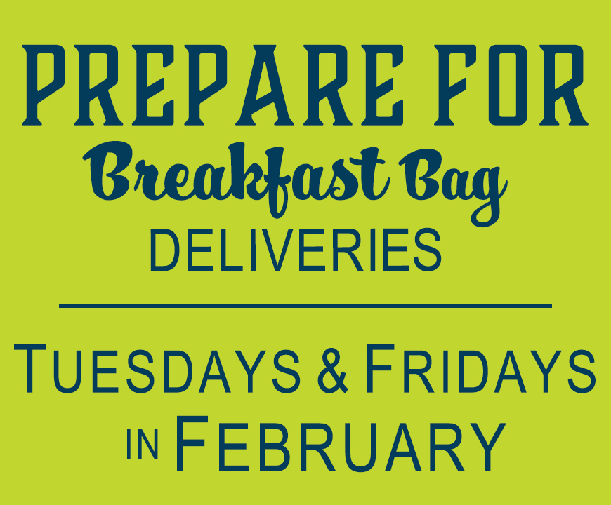 Prepare for Breakfast Bag Delivery - February 2019