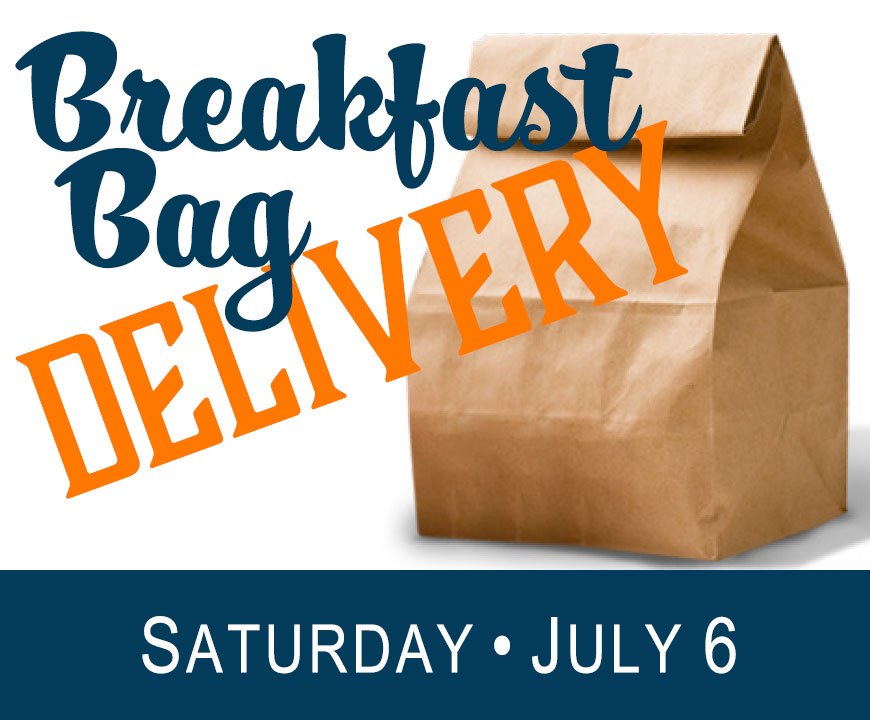 Saturday Breakfast Bag Delivery - July 6, 2019