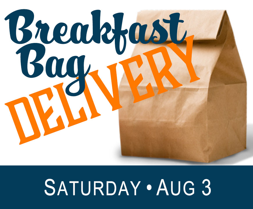 Saturday Breakfast Bag Delivery - August 3, 2019