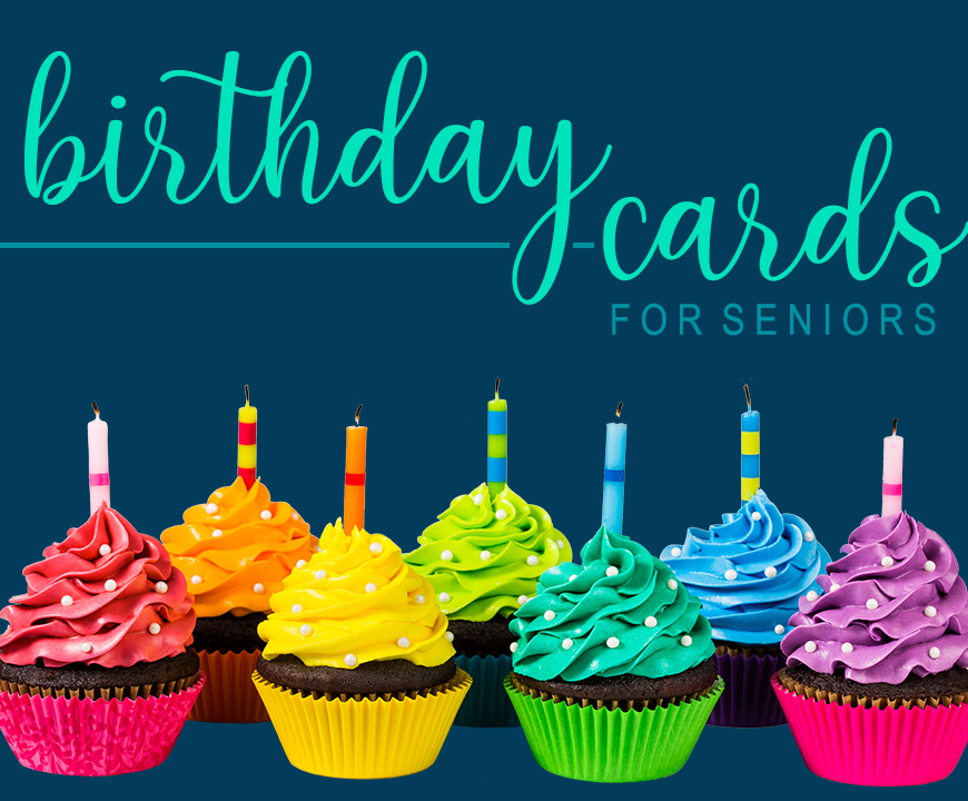 Summer Birthday Cards for Seniors - 2020