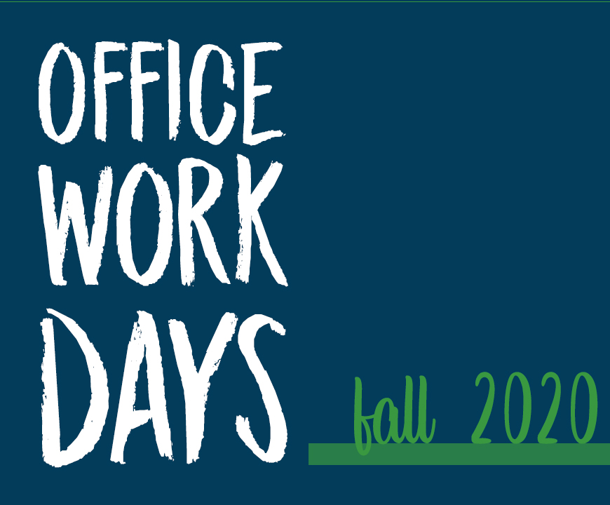 WorkDays Fall 2020